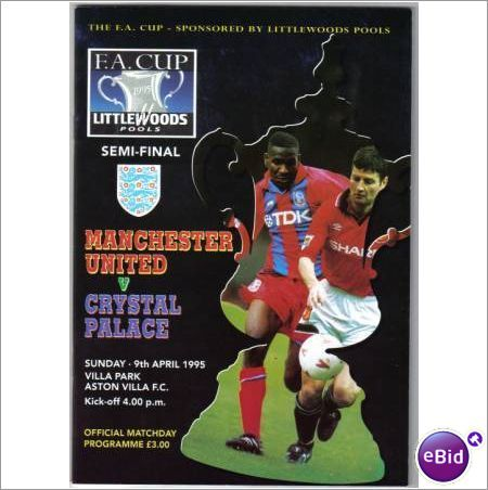Manchester Utd v Crystal Palace 1995 FA Cup Semi Final Football Programme Sale
