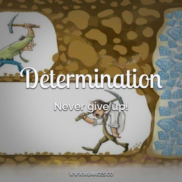 #Determination is the key to success! #Nuances http://nuances.co/n/nuance/548197d96b579aec5d922ab8