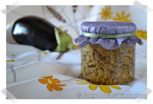 MELANZANE SOTT'OLIO fragolaelettrica.com Le ricette di Ennio Zaccariello #Ricetta