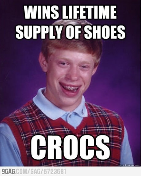 Bad Luck Brian wins lifetime supply of shoes.