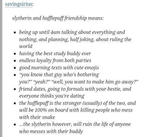 This is accurate. My best friend is a Hufflepuff and every single one of this ones is truth