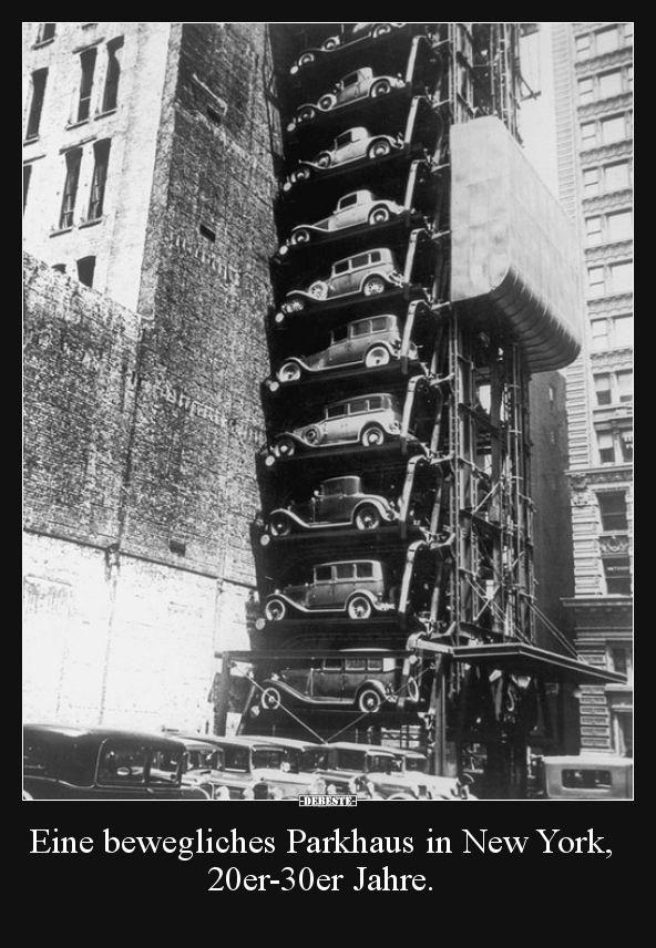 Eine bewegliches Parkhaus in New York, 20er-30er Jahre… | Lustige Bilder, Spr…