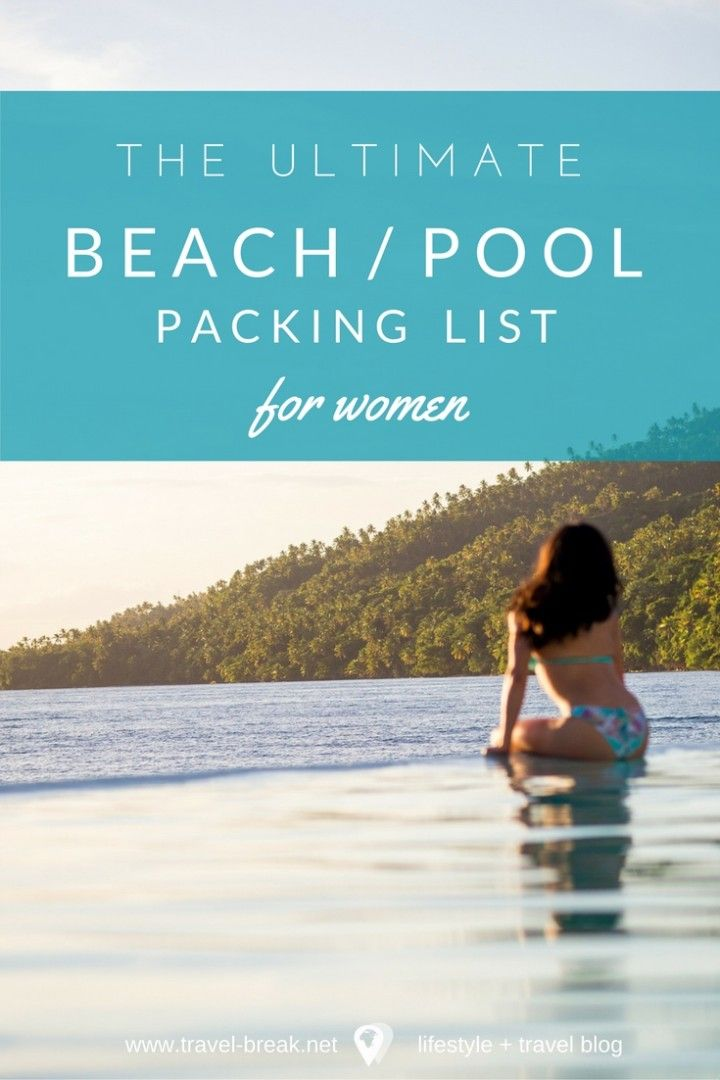 The Ultimate Beach Guide and Travel Packing List | Beach Packing List includes printable checklist, top tropical destinations and more via Travel-Break.net