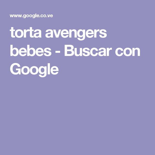 torta avengers bebes - Buscar con Google