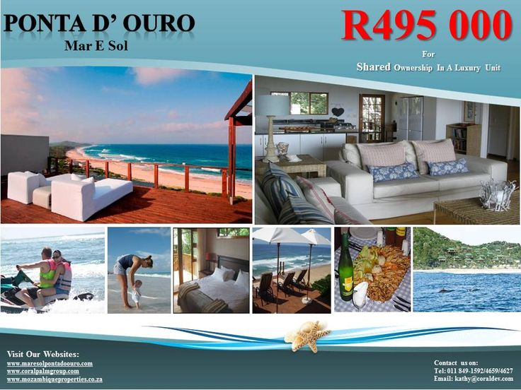 An unprecedented opportunity now exists to own a share of a Luxury Home in the up market Mar e Sol Complex in Ponta D' Ouro for only ZAR 495.000.00.