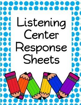 This has 5 worksheets for your students complete at their listening center.  It includes: *Favorite Character *Favorite Part *Words I Know *Character and Setting *Sight Word Hunt  ***Please give feedback and follow my store for my freebies!***  Keywords: reading response, centers, workstations, worksheets, literacy centers, listening station, kindergarten, first grade, second grade