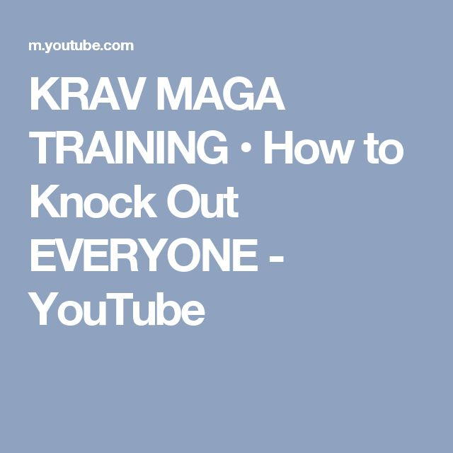 KRAV MAGA TRAINING • How to Knock Out EVERYONE - YouTube
