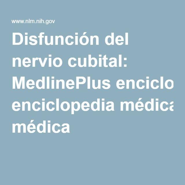 Disfunción del nervio cubital: MedlinePlus enciclopedia médica