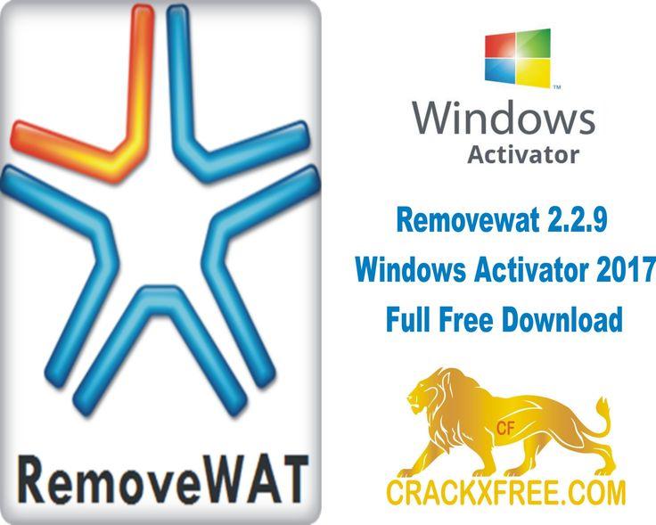 REMOVEWAT 2 2 9 ACTIVATOR АКТИВАТОР WINDOWS 7 СКАЧАТЬ БЕСПЛАТНО