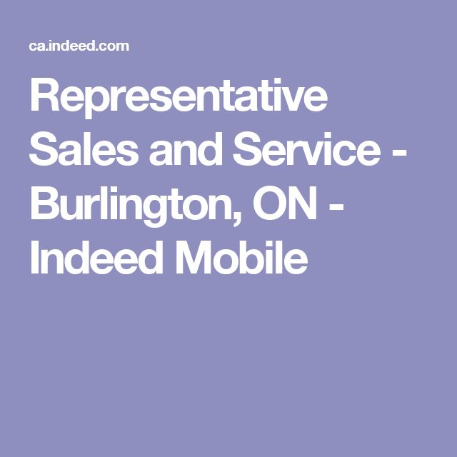 Representative Sales and Service - Burlington, ON - Indeed Mobile