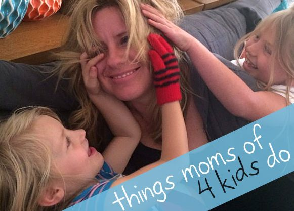 Moms who have four kids do things differently, because it is different than only having one or two kids. here are some things Things Moms Of Four Kids Do.