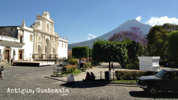 Antigua Guatemala is one of my favorite places, and it is a UNESCO World Heritage site.