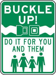 Wear Your Seat Belt Proudly Its Truly The Most Important Thing A Person Can Do To Save Themselves Or Family Member