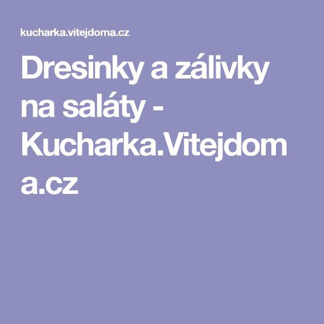 Dresinky a zálivky na saláty - Kucharka.Vitejdoma.cz