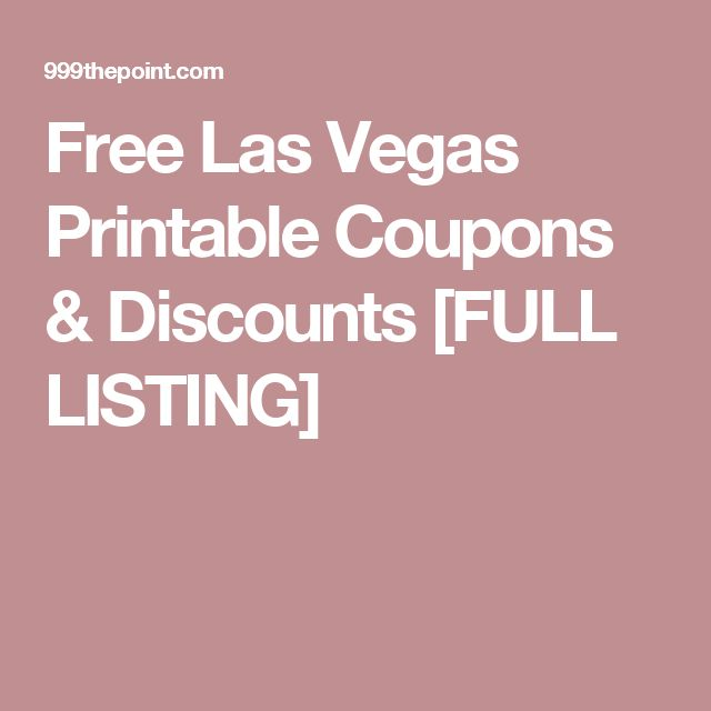 Free Las Vegas Printable Coupons & Discounts [FULL LISTING]