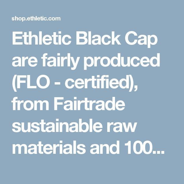 Ethletic Black Cap are fairly produced (FLO - certified), from Fairtrade sustainable raw materials and 100% vegan. - Ethletic-Sneaker