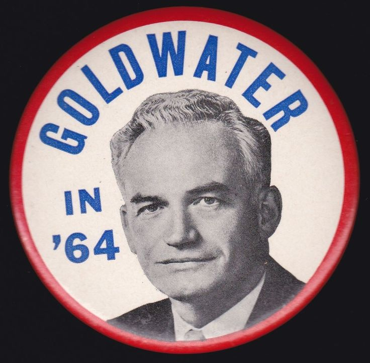 1964 BARRY GOLDWATER Political GOP Republican Campaign Pinback Pin Button Badge