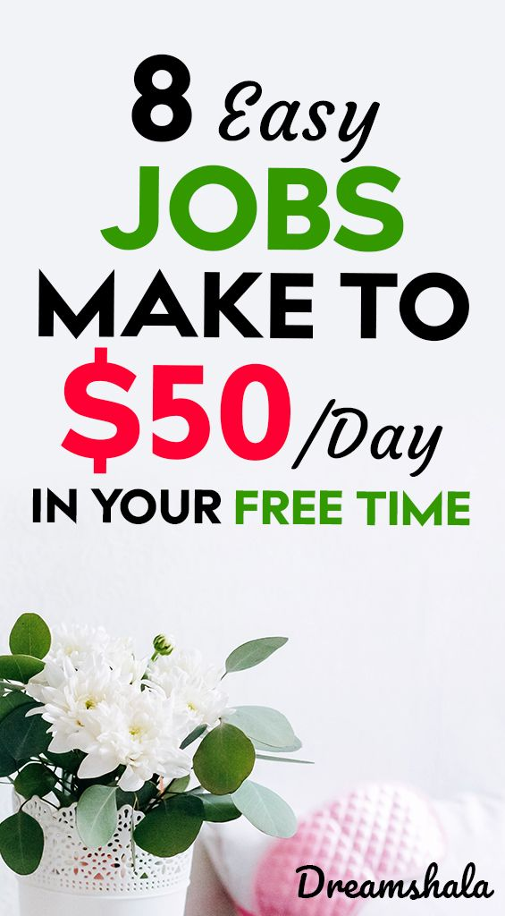 8 easy jobs make to $50 per day in your free time – Siva | Dreamshala | Blogging, Social Media, Online Marketing Updates, WAH Jobs.