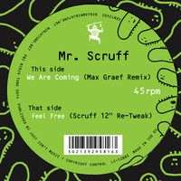 We Are Coming (Max Graef Remix) by Mr Scruff on SoundCloud - been waiting for this one!