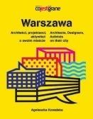 """Agnieszka Kowalska """"Warszawa. Architekci, projektanci, aktywiści o swoim mieście"""" (PL)"""