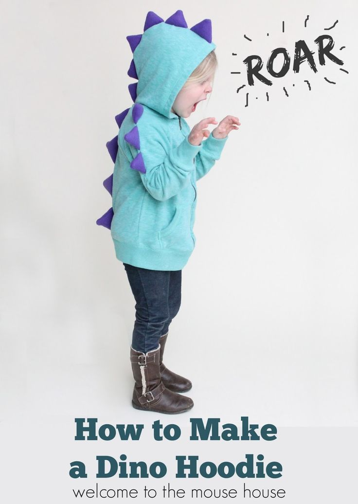 Welcome to the Mouse House: How to Make a Dinosaur Hoodie: Calling All Kids