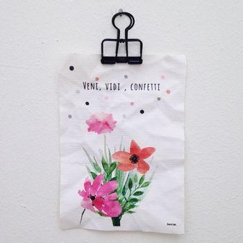 Eva en Lies . A6-Canvas Bohemian Bloem met gave tekst. Ik kwam, ik zag.... confetti !!!!! Leuk als kadootje of voor jezelf. Dit canvas doek staat overal mooi..