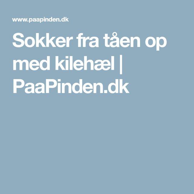Sokker fra tåen op med kilehæl | PaaPinden.dk