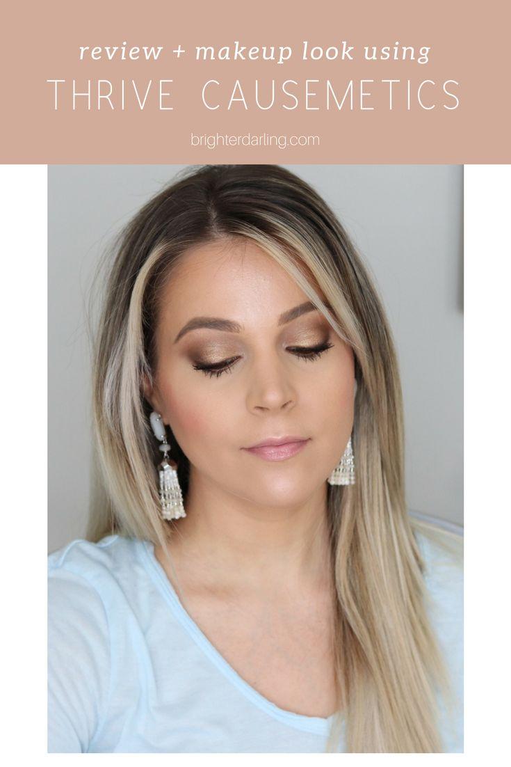 17dfdd8cf78 Thrive Causemetics Review and Makeup Look | Brighter Darling Blog | Makeup, Makeup  looks, Mascara review
