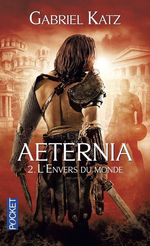 Aeternia, t2 - gabriel katz - fantasy - la plume