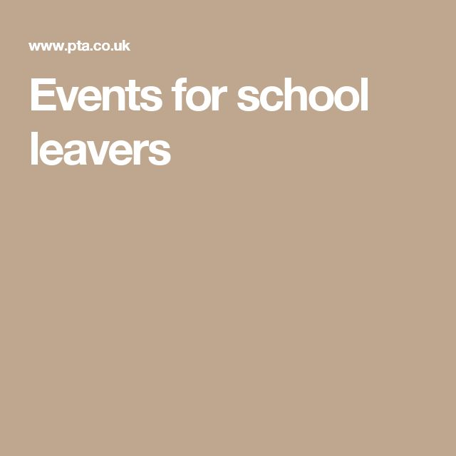 Events for school leavers