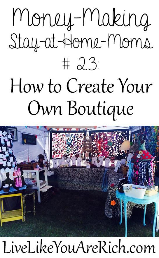 How to Start Your Own Boutique #LiveLikeYouAreRich