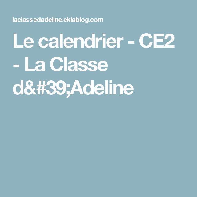 Le calendrier - CE2 - La Classe d'Adeline