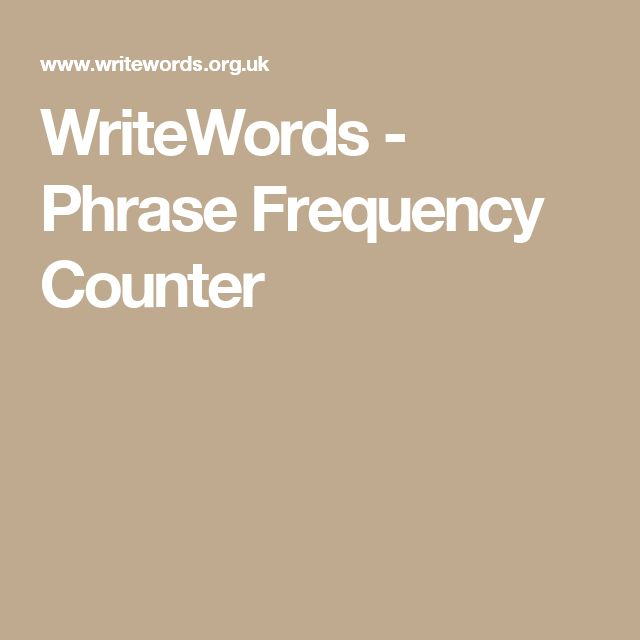 WriteWords - Phrase Frequency Counter Virtual Tool Discoveries - the resumator
