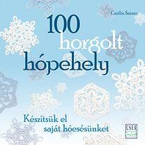 Caitlin Sainio: 100 horgolt hópehely