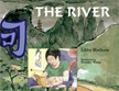 OOP   The River  A picture storybook set in China. Contrasts traditional and contemporary China through the eyes of a young girl who goes on a quest.This resource aligns to the Australian Curriculum for English at Years 5  Drawing on the power of the imagination, The River presents characterisation (resourcefulness, determination, resolve) and life in China (religion, ways of living) in words and pictures to provide a rich reading experience.