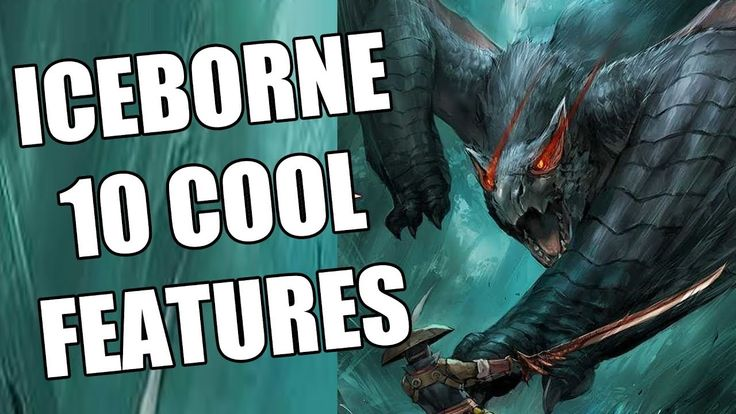Monster Hunter World Iceborne – 10 Cool NEW Features to Look Forward To When Mon…