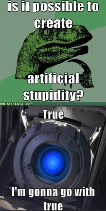 Portal 2 - Wheatley - Is it possible to create artificial stupidity?
