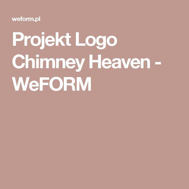 Projekt Logo Chimney Heaven - WeFORM