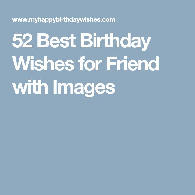 best 25 birthday wishes for friends ideas on pinterest