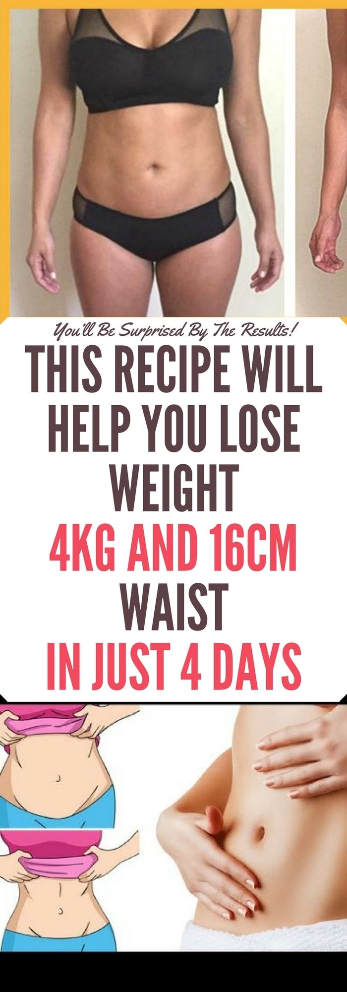 This Recipe Will Help You Lose Weight 4kg and 16cm Waist in Just 4 Days !! Read!!  #fitnessgirl #fitnessmom #transformations #fitnesslife #abs #train #healthy #healthylifestyle #sisepuede #tattoo #tattoossometimes #fridaynight #gymsession #weightloss #legsgains #ladybeast #triplet #fitnessjourney #fitnesslifestyle #fitnessfreak #girlswholift #nopainnogain #getstrong #mondaymiles #chestday #seenonmyrun #trainhard #strengthtraining #physiquefreak #catsofinstagram