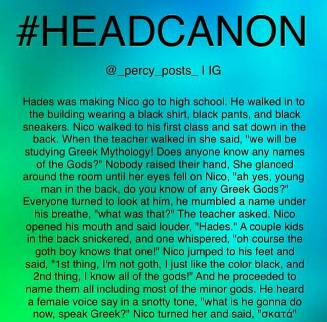 Nico di Angelo Headcanon >>> ACCEPTED X 10<< even better if that girl happened to be Nancy Bobfitt Someone make this into a fanfiction and pm about it!