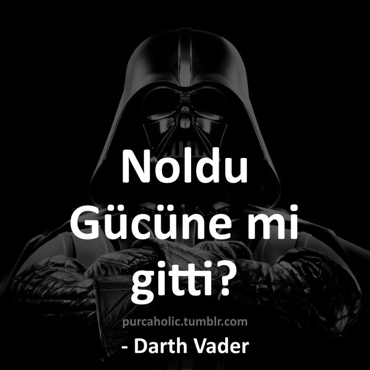 Noldu Gücüne mi gitti? - Darth Vader konuştu :)