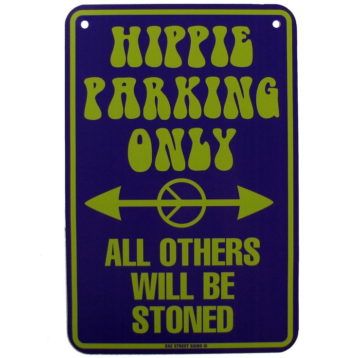 Funny Hippie Signs | so want this. I found it on some site called Etsy.com
