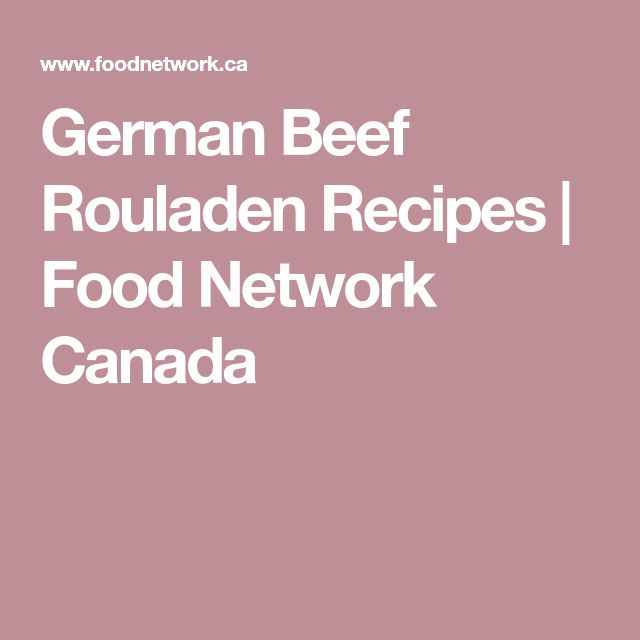 German Beef Rouladen Recipes | Food Network Canada