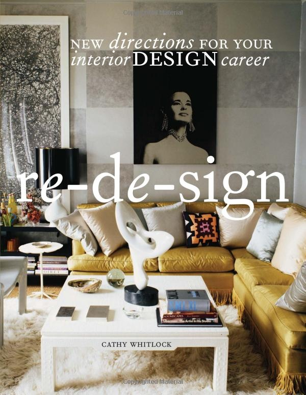 Re De Sign New Directions For Your Interior Design Career Cathy Whitlock