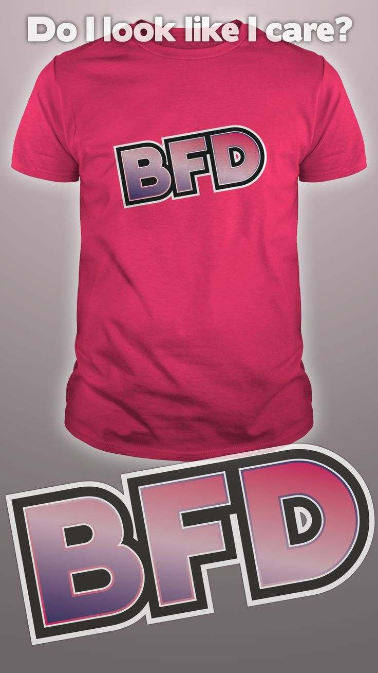 Design by Dare Wear: BFD  #bfd #tshirts #unique #offensive #fashion