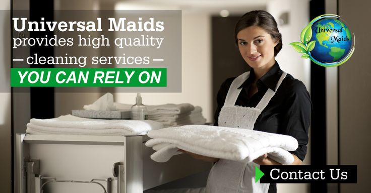 Universal maids provide high quality cleaning services you can rely on. Visit website: http://universalmaids.com for more info.