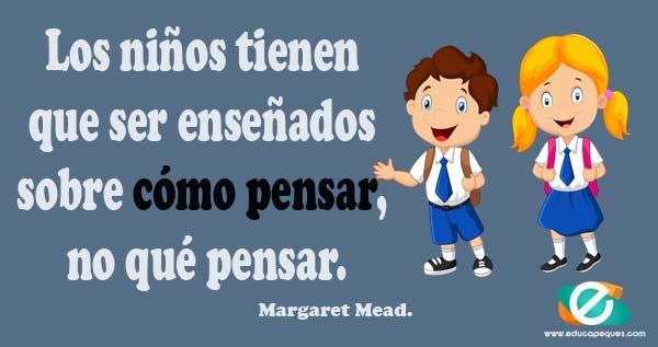 Margaret Mead Frases Educativas Frases Celebres Educacion