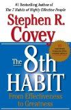 The 8th Habit: From Effectiveness to Greatness [Hardcover] [2004] (Author) Stephen R. Covey - http://wp.me/p6wsnp-6BG