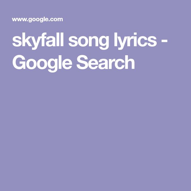 skyfall song lyrics - Google Search